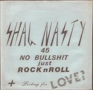 Shag Nasty No Bullshit Just Rock N Roll